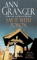 Say it with Poison (Mitchell & Markby 1): A classic English country crime novel of murder and blackmail (Paperback)