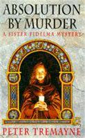 Absolution by Murder (Sister Fidelma Mysteries Book 1): The first twisty tale in a gripping Celtic mystery series - Sister Fidelma (Paperback)