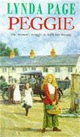 Peggie: One woman's struggle to fulfil her dreams... (Paperback)