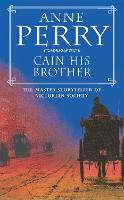 Cain His Brother (William Monk Mystery, Book 6): An atmospheric and compelling Victorian mystery - William Monk Mystery (Paperback)