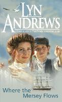 Where the Mersey Flows: A powerful saga of poverty, friendship and love (Paperback)