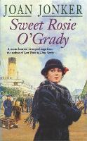 Sweet Rosie O'Grady: A touching wartime saga that promises both laughter and tears (Molly and Nellie series, Book 3) (Paperback)