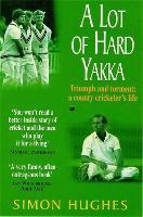 A Lot of Hard Yakka (Paperback)