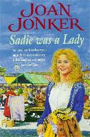 Sadie was a Lady: An engrossing saga of family trouble and true love (Paperback)