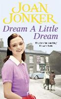 Dream a Little Dream: A young family rediscover their roots and true happiness (Paperback)