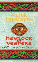 Hemlock at Vespers (Sister Fidelma Mysteries Book 9): A collection of gripping Celtic mysteries you won't be able to put down - Sister Fidelma (Paperback)