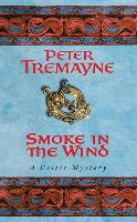 Smoke in the Wind (Sister Fidelma Mysteries Book 11): A compelling Celtic mystery of treachery and murder - Sister Fidelma (Paperback)