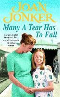 Many a Tear has to Fall: A warm, tender, heartfelt saga of a loving Liverpool family (Paperback)