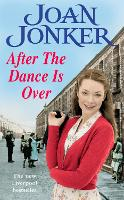 After the Dance is Over: A heart-warming saga of friendship and family (Molly and Nellie series, Book 5) (Paperback)