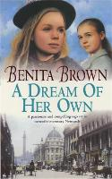 A Dream of her Own: A gripping saga of love, tragedy and friendship (Paperback)