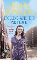 Strolling With The One I Love: Two friends come to the rescue in this touching Liverpool saga (Paperback)