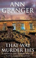 That Way Murder Lies (Mitchell & Markby 15): A cosy Cotswolds crime novel of old friends, old mysteries and new murders (Paperback)