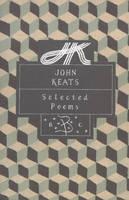 John Keats: Selected Poems - Poetry Classics (Hardback)