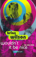 Wouldn't it be Nice: My Own Story (Paperback)