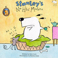 Stanley's No-Hic Machine! (Paperback)