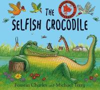 The Selfish Crocodile (Paperback)