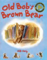 Old Bob's Brown Bear (Paperback)