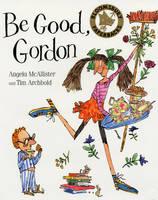 Be Good Gordon (Paperback)