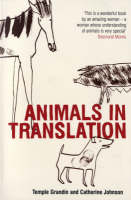 Animals in Translation: The Woman Who Thinks Like a Cow (Paperback)