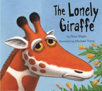 The Lonely Giraffe (Paperback)