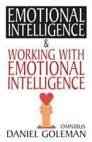 "Daniel Goleman Omnibus: ""Emotional Intelligence"", ""Working with EQ"" (Paperback)"