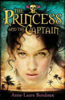 The Princess and the Captain (Paperback)