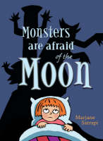 Monsters are Afraid of the Moon (Paperback)