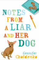 Notes from a Liar and Her Dog (Paperback)