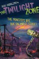 The Monsters are Due on Maple Street - The Twilight Zone (Paperback)