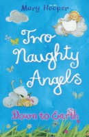 Down to Earth: Two Naughty Angels (Paperback)
