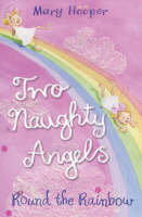Round the Rainbow: Two Naughty Angels (Paperback)