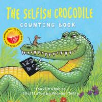 The World Book Day Selfish Crocodile Counting Book (Board book)