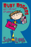 Ruby Rogers: Get Me Out of Here! - Ruby Rogers No. 9 (Paperback)