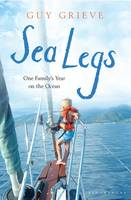 Sea Legs: One Family's Year on the Ocean (Hardback)