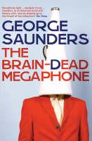 The Brain-Dead Megaphone (Paperback)