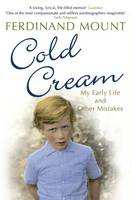 Cold Cream: My Early Life and Other Mistakes (Paperback)