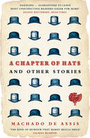 A Chapter of Hats: Selected Stories (Paperback)