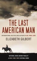 The Last American Man (Hardback)