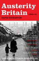 Austerity Britain, 1945-1951 - Tales of a New Jerusalem (Paperback)