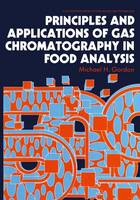 Principles and Applications of Gas Chromatography in Food Analysis - Ellis Horwood Series in Food Science & Technology (Hardback)