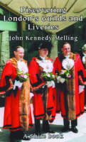 London Guilds and Liveries - Discovering Books 1 (Paperback)