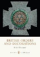 British Orders and Decorations - Shire album 424 (Paperback)