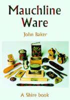 Mauchine Ware: and Associated Scottish Souvenir War - Shire Album S. 140 (Paperback)
