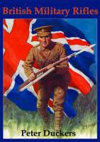 British Military Rifles - Shire album 445 (Paperback)