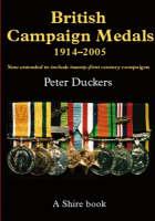British Campaign Medals, 1914-2005 - Shire Album S. 393 (Paperback)