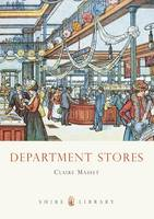 Department Stores - Shire Library No. 588 (Paperback)