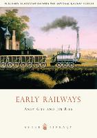 Early Railways: 1569-1830 - Shire Library (Paperback)