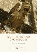 Gargoyles and Grotesques