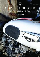 British Motorcycles of the 1960s and '70s - Shire Library (Paperback)