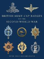 British Army Cap Badges of the Second World War - Shire Collections (Paperback)
